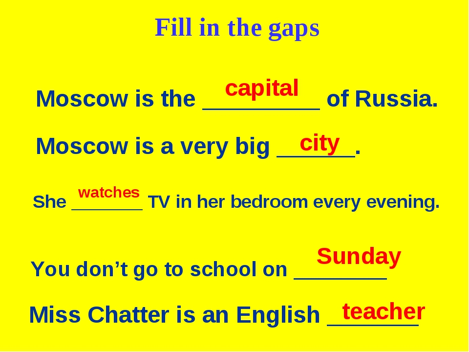 Moscow is the _________ of Russia. Moscow is a very big ______. capital city...