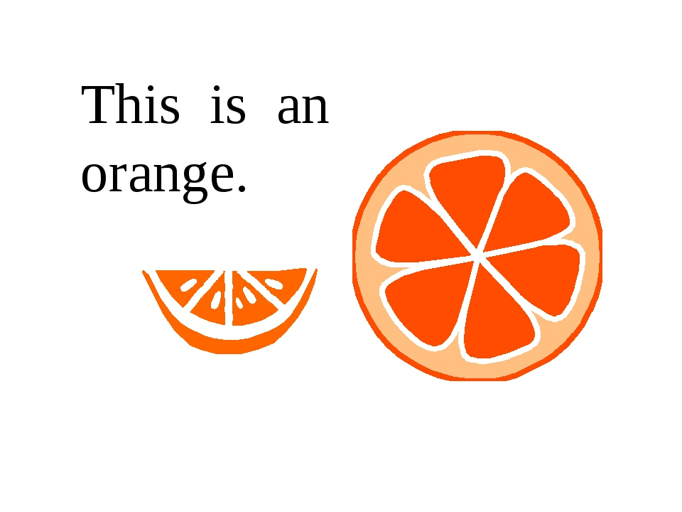 This is an orange.