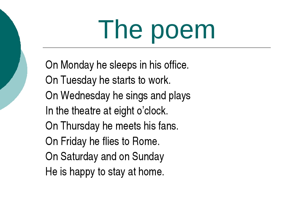 The poem On Monday he sleeps in his office. On Tuesday he starts to work. On...