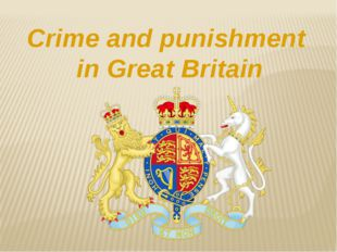 Crime and punishment in Great Britain