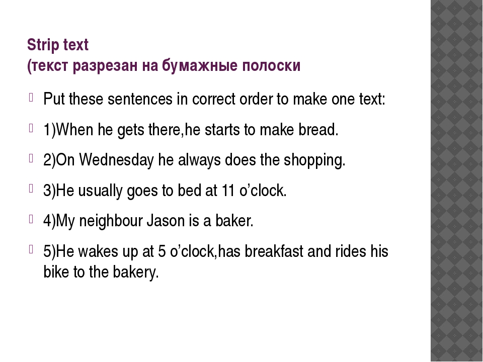 Strip text (текст разрезан на бумажные полоски Put these sentences in correct...