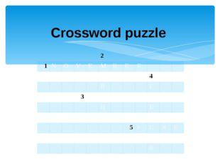 Crossword puzzle 2 1 N O V E M B E R A 4 R F 3 O C T O B E R H B R 5 J U N E