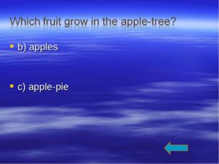 b) apples c) apple-pie