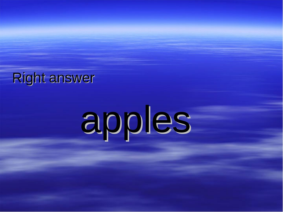 Right answer apples