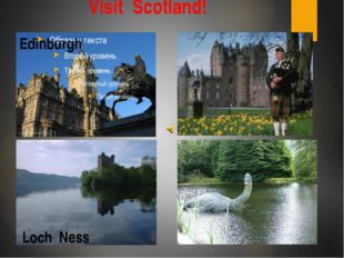 Visit Scotland! Edinburgh Loch Ness
