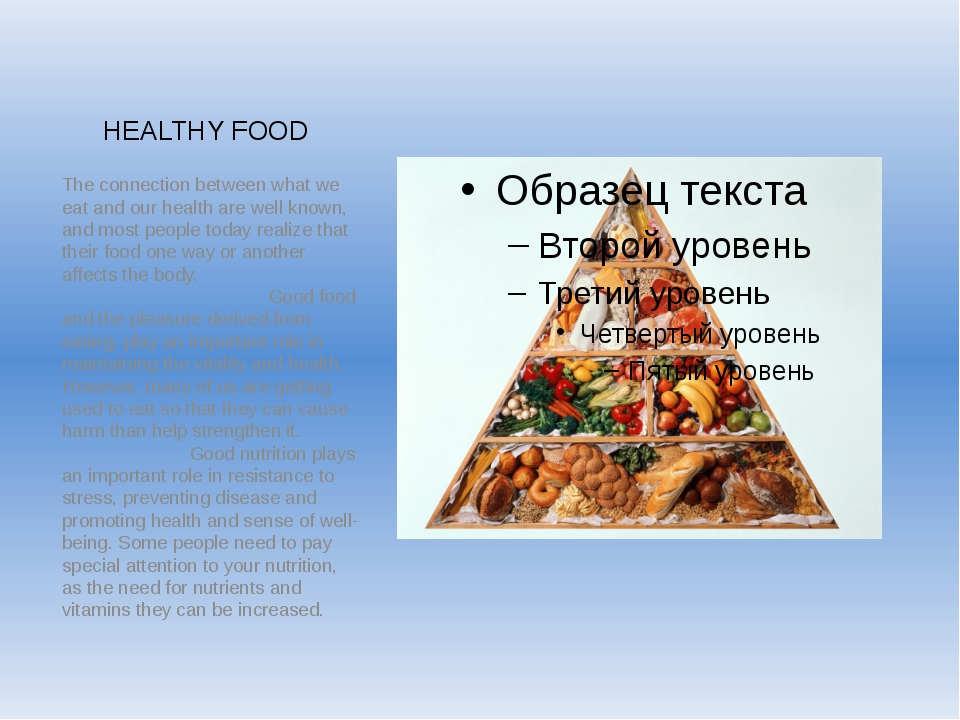 HEALTHY FOOD The connection between what we eat and our health are well known...