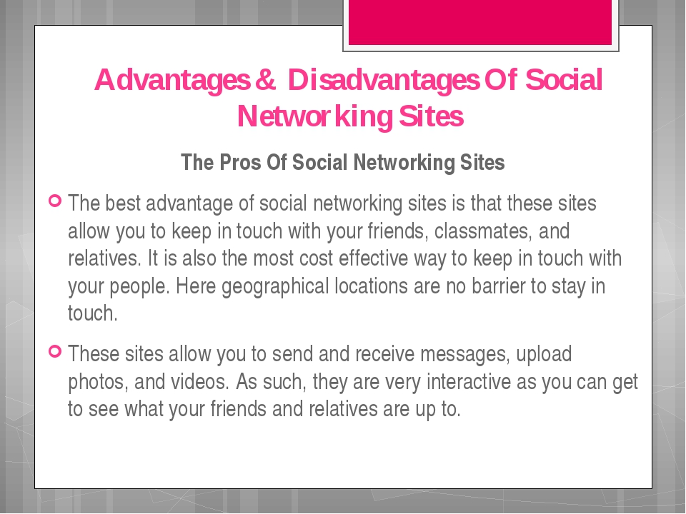 Advantages & Disadvantages Of Social Networking Sites The Pros Of Social Netw...