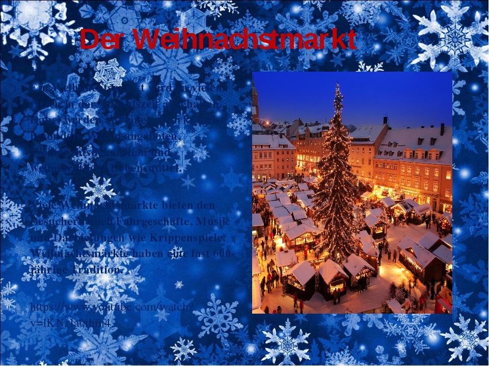 Der Weihnachstmarkt Ein Weihnachtsmarkt wird an vielen Orten in der Adventsze...
