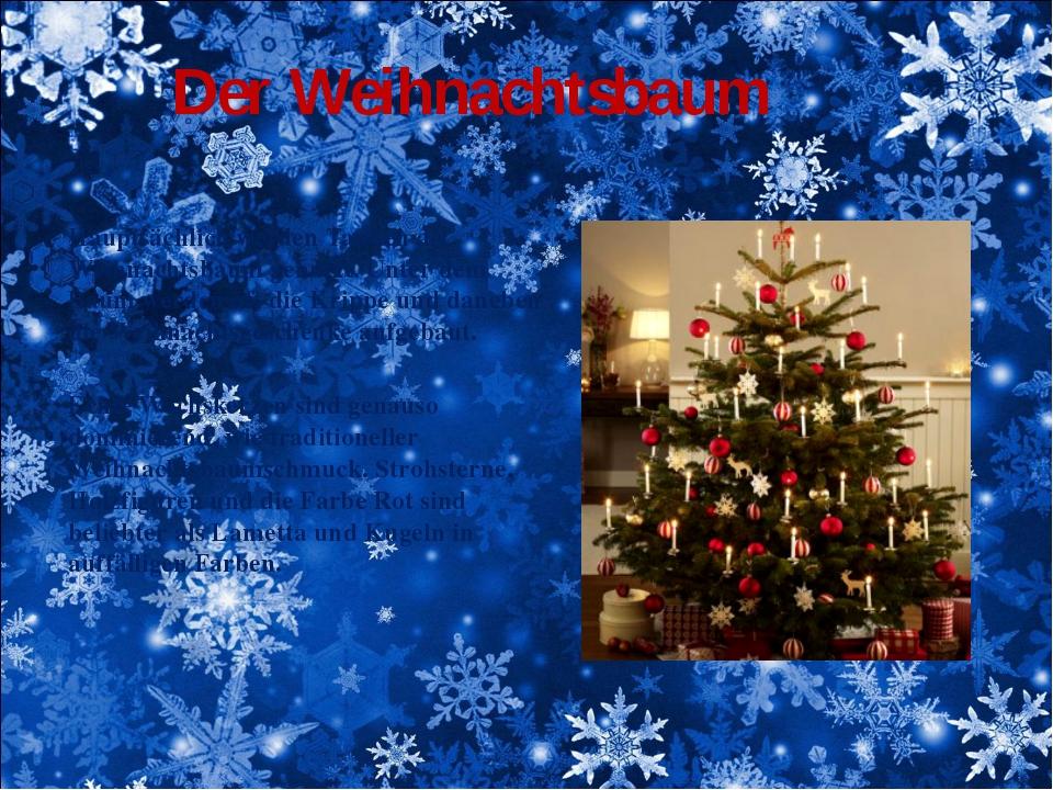 Der Weihnachtsbaum Hauptsächlich werdenTannenals Weihnachtsbaum genutzt. Un...