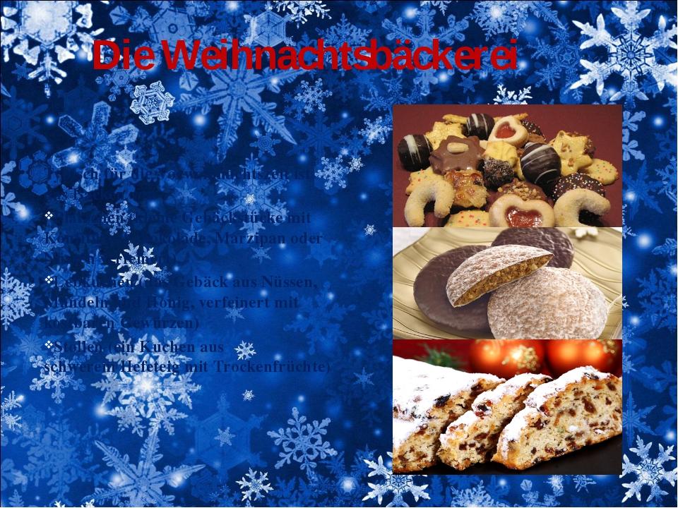 Die Weihnachtsbäckerei Typisch für die Vorweihnachtszeit ist das Backen von P...