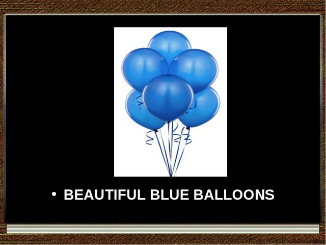 BEAUTIFUL BLUE BALLOONS
