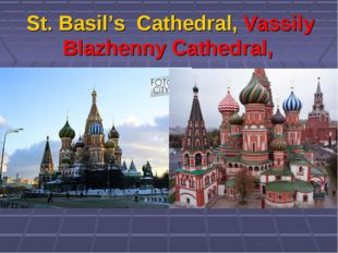 St. Basil's Cathedral, Vassily Blazhenny Cathedral,