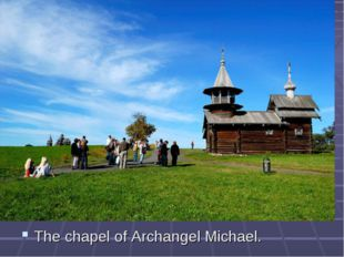 The chapel of Archangel Michael.