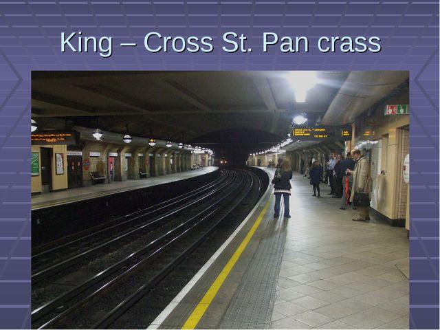 King – Cross St. Pan crass