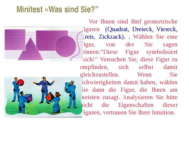 Vor Ihnen sind fünf geometrische Figuren (Quadrat, Dreieck, Viereck, Kreis,...