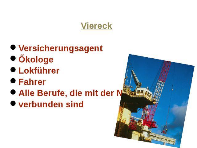 Viereck Versicherungsagent Őkologe Lokführer Fahrer Alle Berufe, die mit der...