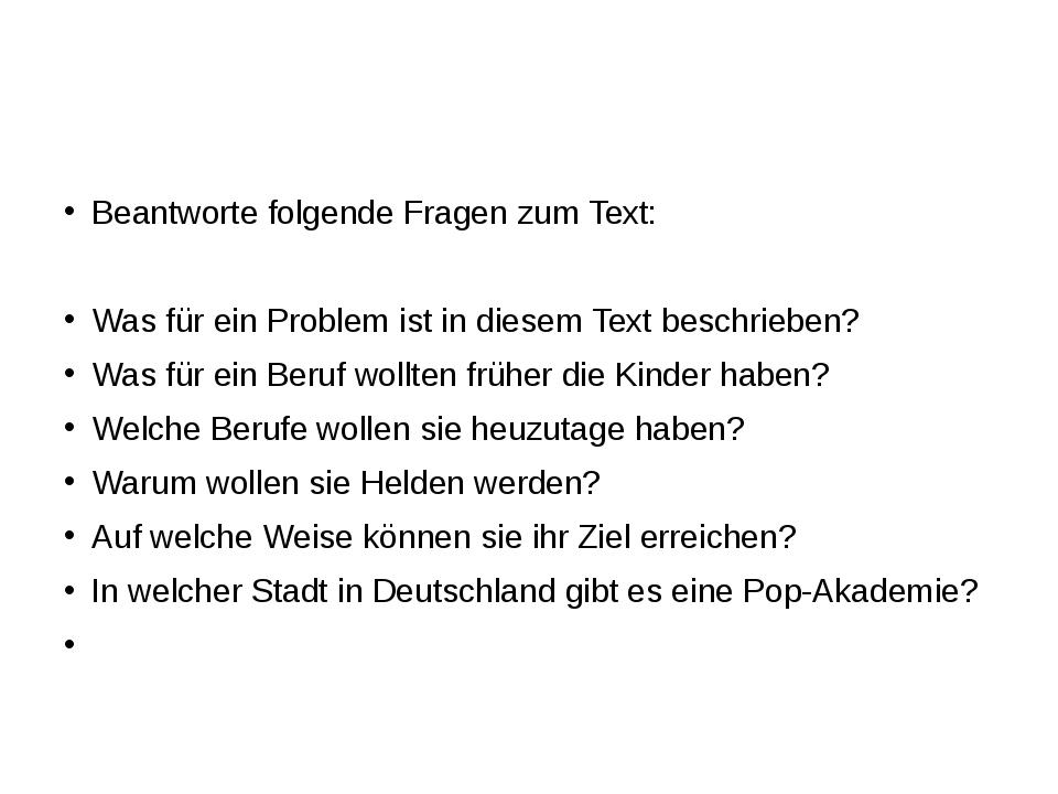 Beantworte folgende Fragen zum Text: Was für ein Problem ist in diesem Text...