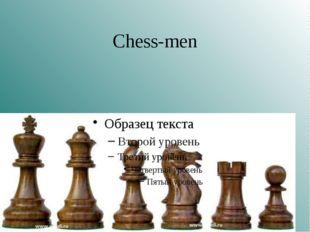 Chess-men