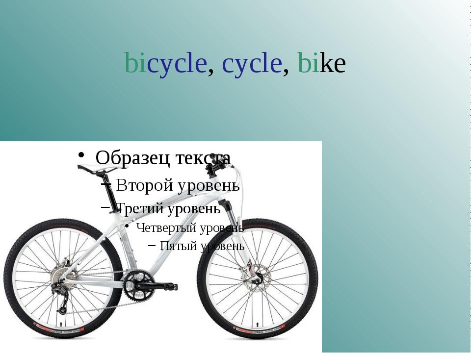 bicycle, cycle, bike