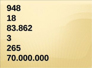 948 18 83.862 3 265 70.000.000