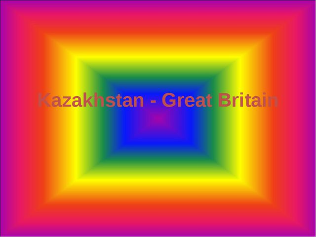 Kazakhstan - Great Britain