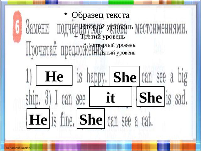 He She it She He She