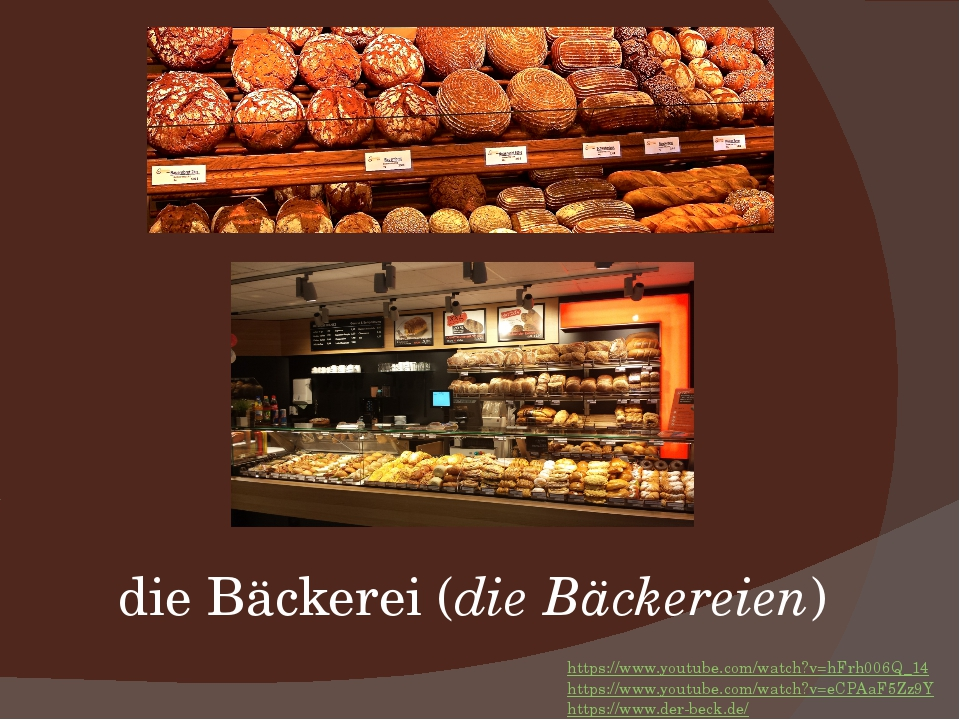 die Bäckerei (die Bäckereien) https://www.youtube.com/watch?v=hFrh006Q_14 htt...