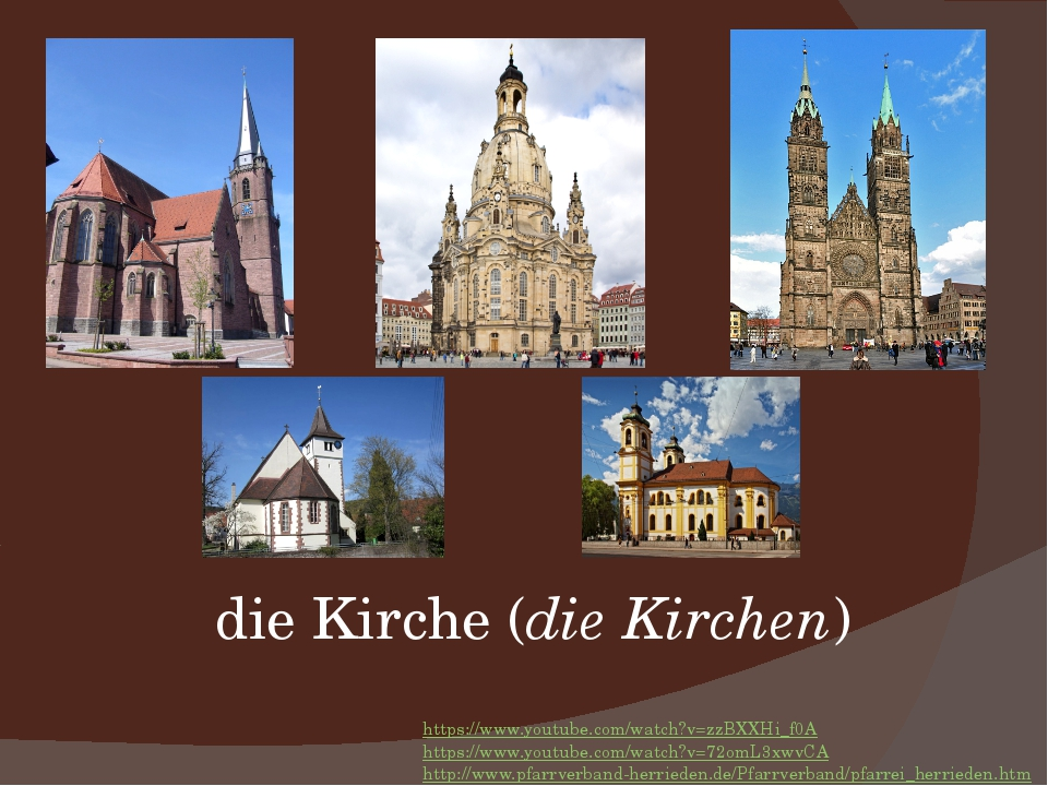 die Kirche (die Kirchen) https://www.youtube.com/watch?v=zzBXXHi_f0A https://...