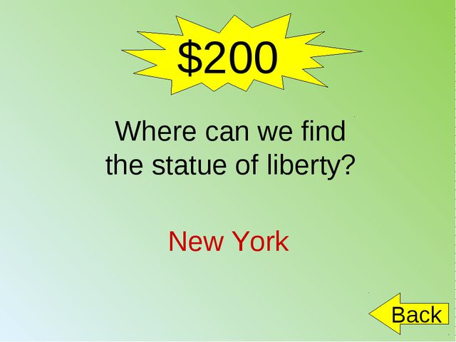 $200 New York Back Where can we find the statue of liberty?