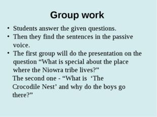 Group work Students answer the given questions. Then they find the sentences