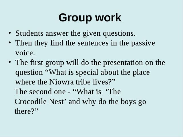 Group work Students answer the given questions. Then they find the sentences...