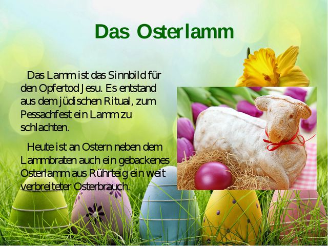 Das Osterlamm Das Lamm ist das Sinnbild für den Opfertod Jesu. Es entstand au...