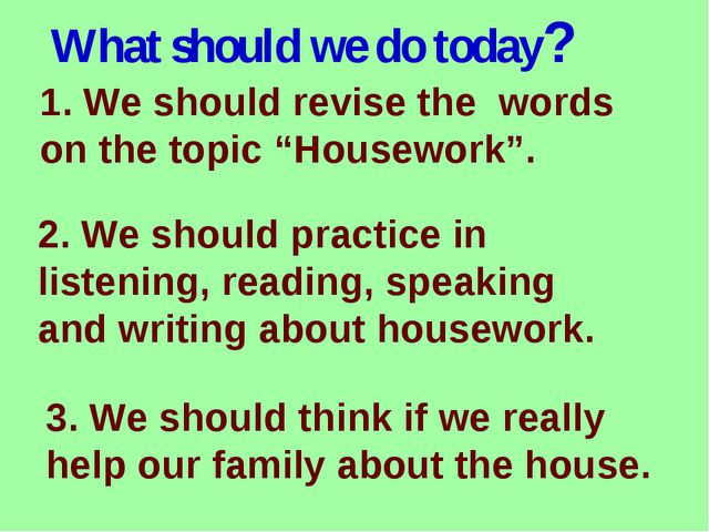 """What should we do today? 1. We should revise the words on the topic """"Housewor..."""