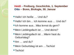 Heidi – Freiburg, Geschichte, 1. September Otto – Bonn, Biologie, 30. Januar