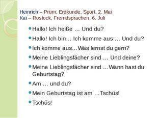 Heinrich – Prüm, Erdkunde, Sport, 2. Mai Kai – Rostock, Fremdsprachen, 6. Jul