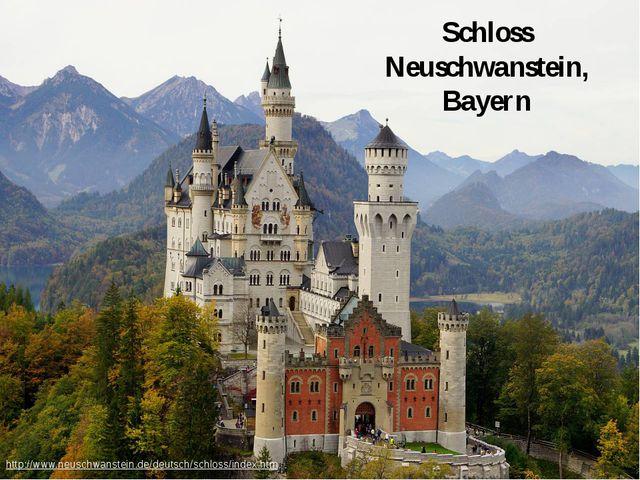 Schloss Neuschwanstein, Bayern http://www.neuschwanstein.de/deutsch/schloss/i...