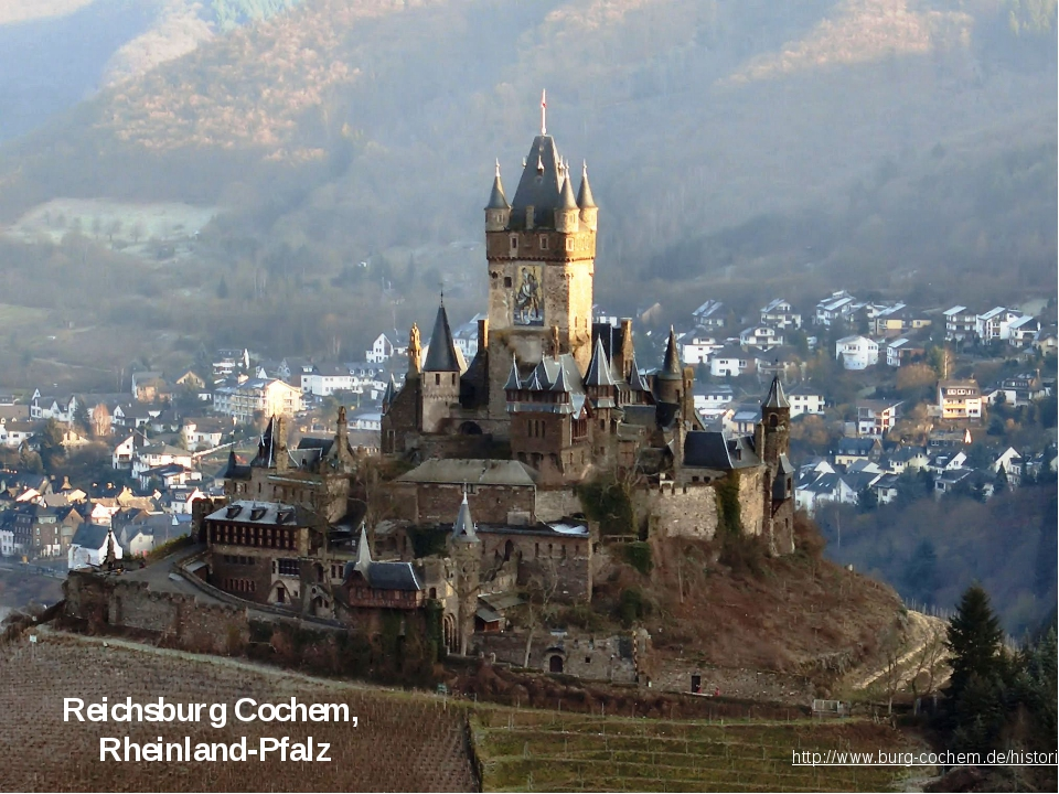 Reichsburg Cochem, Rheinland-Pfalz http://www.burg-cochem.de/historie.html?&L=0
