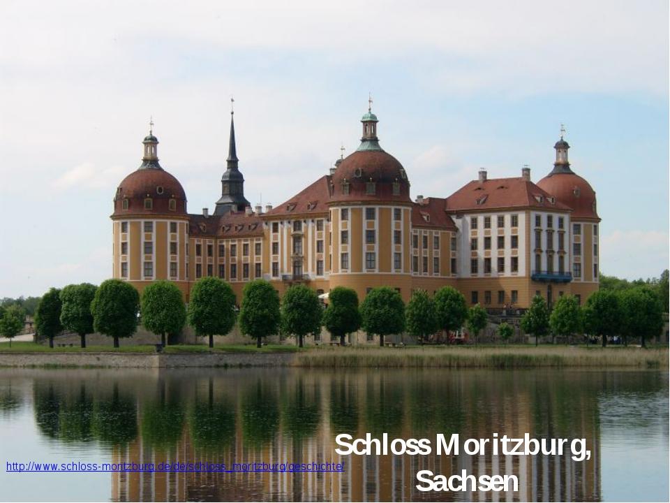 Schloss Moritzburg, Sachsen http://www.schloss-moritzburg.de/de/schloss_morit...