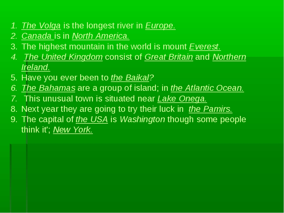 The Volga is the longest river in Europe. Canada is in North America. The hi...
