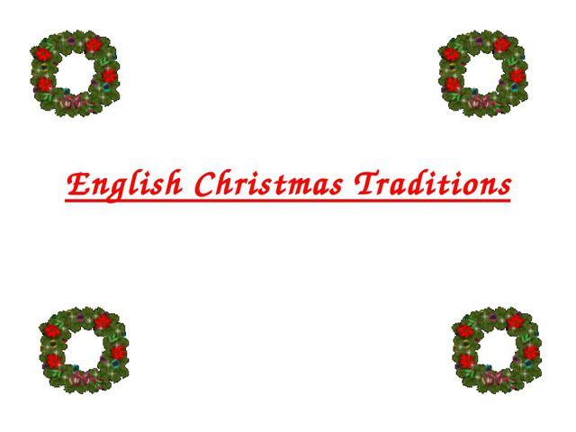 English Christmas Traditions
