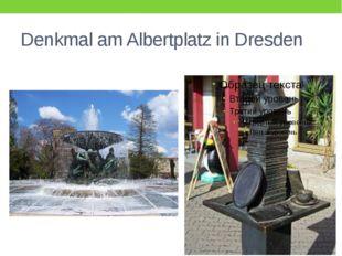 Denkmal am Albertplatz in Dresden