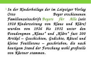 In der Kinderbeilage der im LeipzigerVerlag Otto Beyererschienenen Familien