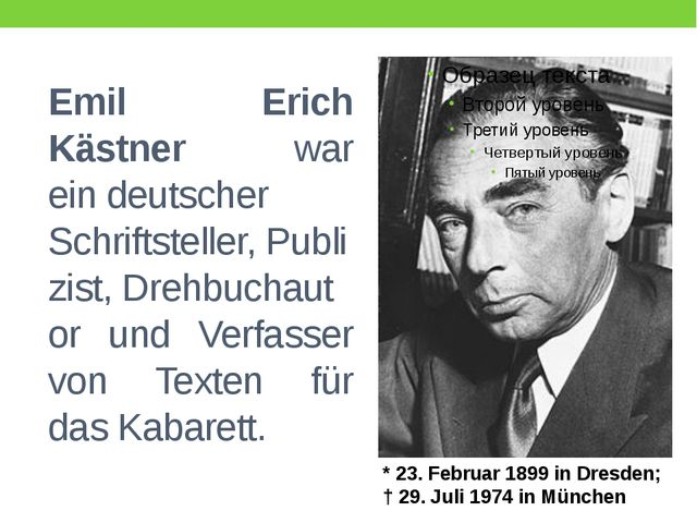 Emil Erich Kästner war eindeutscher Schriftsteller,Publizist,Drehbuchauto...