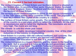 23. Correct 9 factual mistakes. The United Kingdom of Great Britain and North