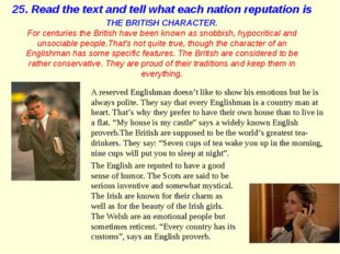 THE BRITISH CHARACTER. For centuries the British have been known as snobbish,