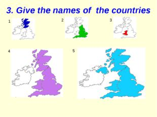 3. Give the names of the countries 1 2 3 4 5