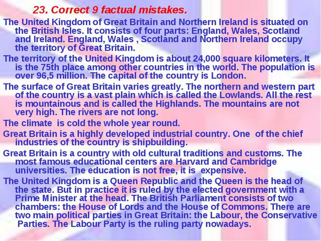 23. Correct 9 factual mistakes. The United Kingdom of Great Britain and North...