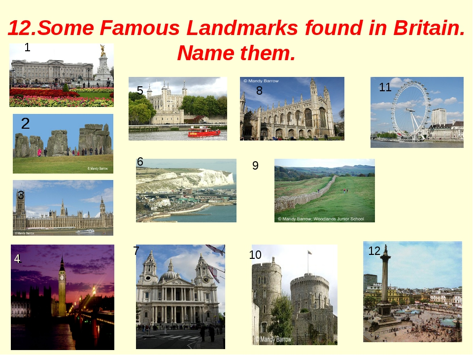12.Some Famous Landmarks found in Britain. Name them. 2 1 11 2 5 8 3 1 6 7 12...