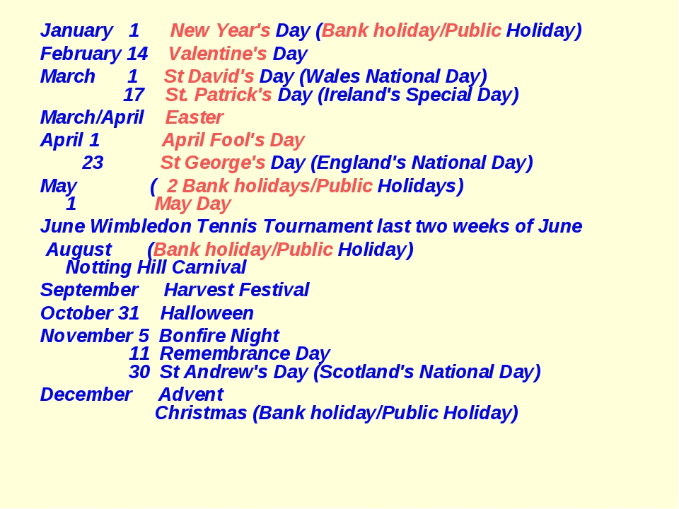 January 1 New Year's Day (Bank holiday/Public Holiday) February 14 Valentine'...