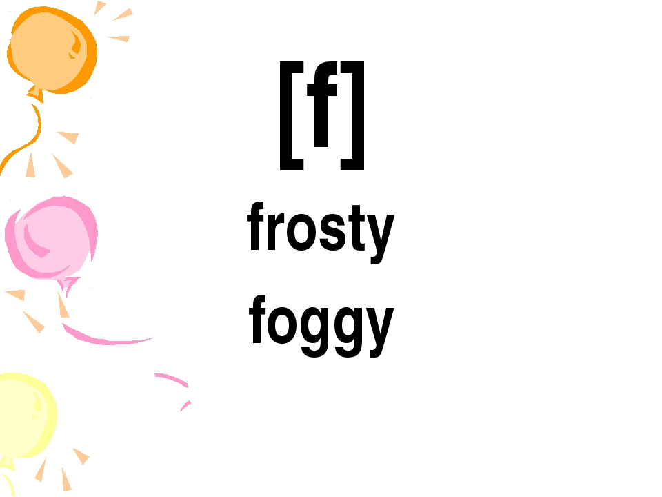 [f] frosty foggy